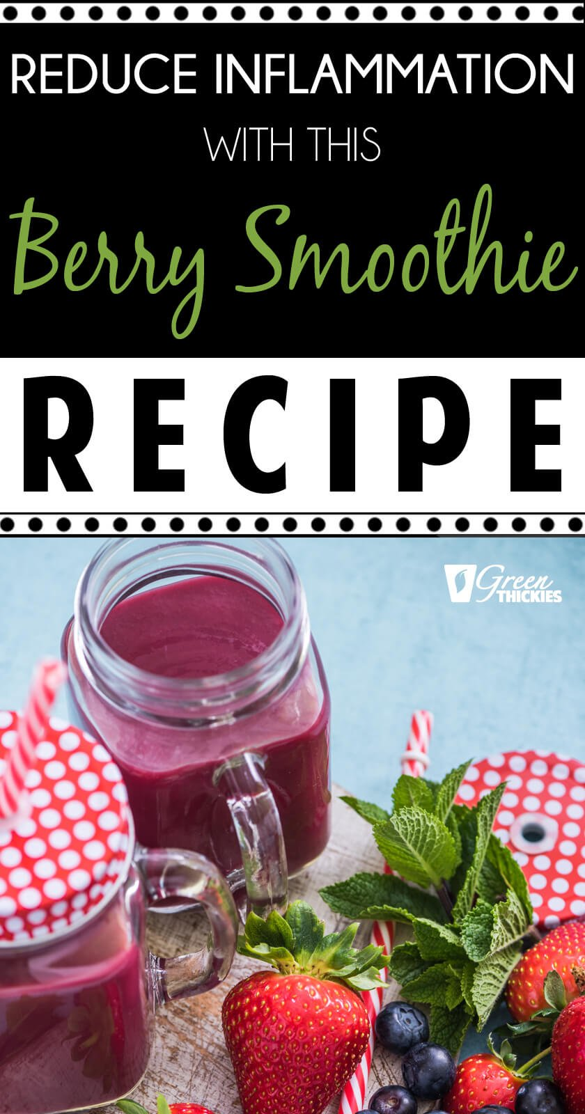 Berry Smoothie Recipe: Reduce Inflammation This antioxidant loaded berry smoothie recipe has a variety of fibre rich berries. It is full of antioxidants which protect your body from inflammation. You will need water, oat milk, strawberries, blueberries, oats, sesame seeds, nectar, dessicated coconut, spinach or green powder #greenthickies #berrysmoothie #smoothie #reduceinflammation #smoothie #dairyfree #vegan #glutenfree #sugarfree #delicious #healthy #healthysmoothie