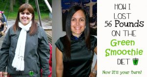 How I lost 56 Pounds on the Green Smoothie Diet - find out how you can too