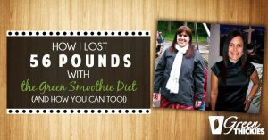 How I lost 56 Pounds with the Green Smoothie Diet: Losing Weight with Green Thickies