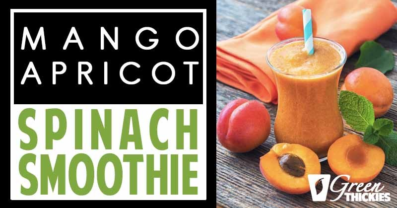 Apricot Mango Spinach Smoothie