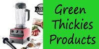 Green Thickies Products