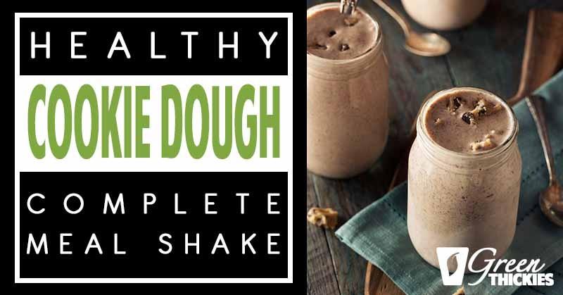 Homemade Cookie Dough smoothie