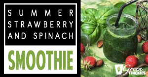 Fresh Summer Strawberry and Spinach Salad Smoothie