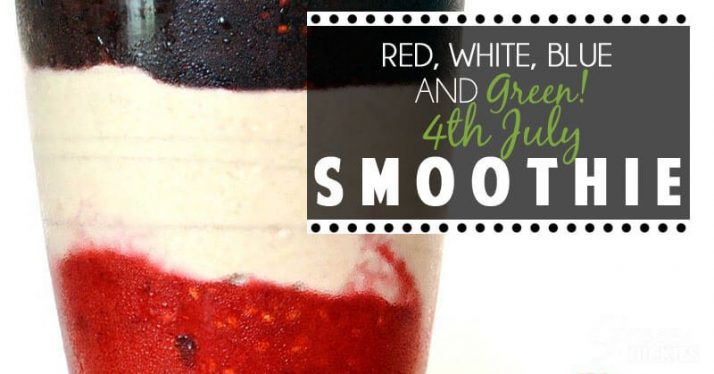 4th July Drink, red, white, blue and green layered smoothie recipe