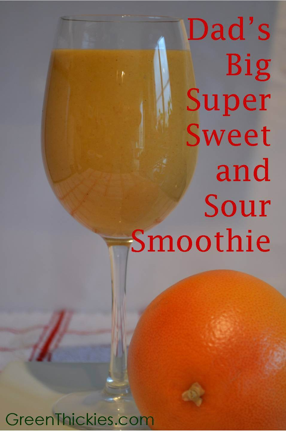 Dads Big Super Sweet and Sour Drink (Green Smoothie/Green Thickie)