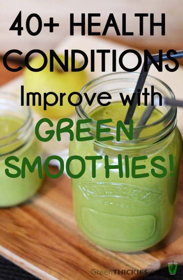 40 Health Problems Improve With Green Smoothies. What are you waiting for?