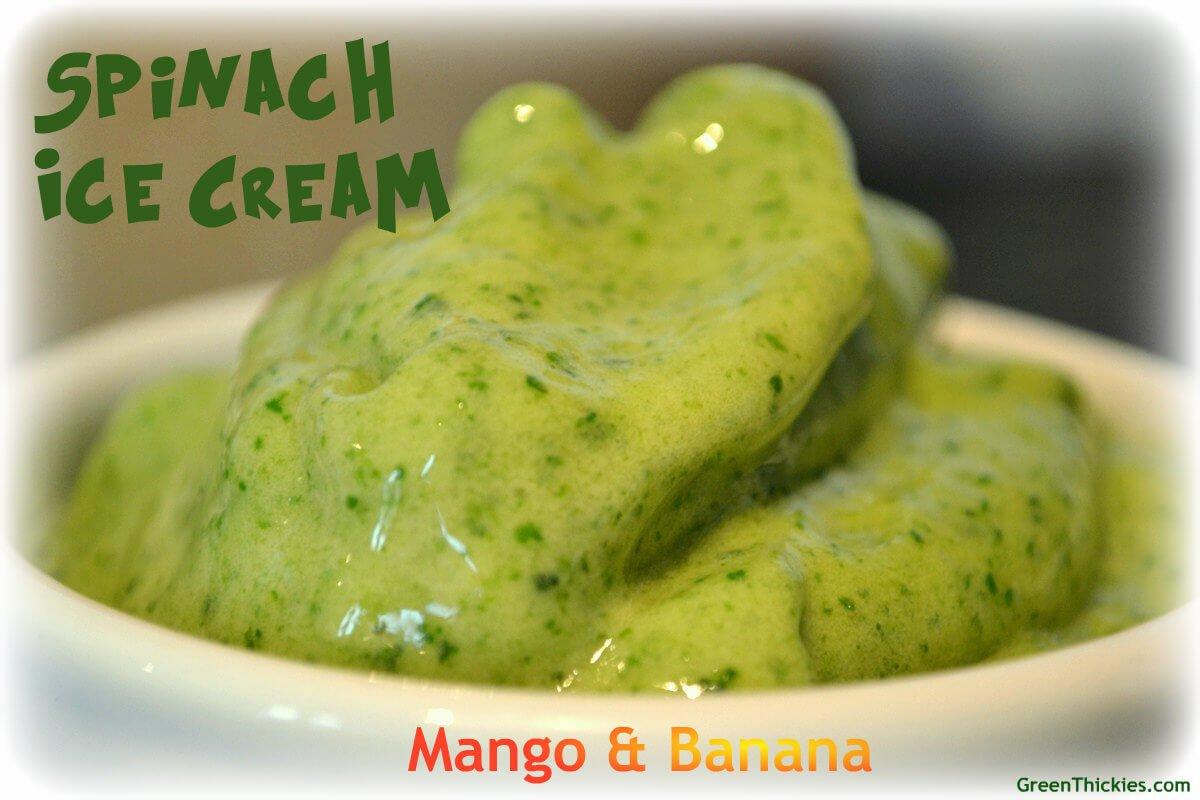 Sweet Mango and Banana Spinach Ice Cream