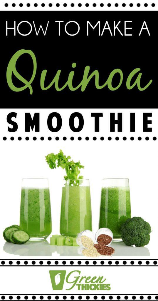 How to make a quinoa smoothie