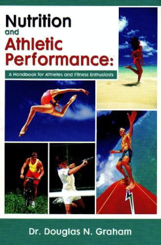 Nutrition and Athletic Performance by Douglas Graham