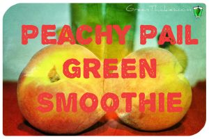 You'll adore the simplicity of this Green Peachy Pail (Peach Smoothie Recipe )
