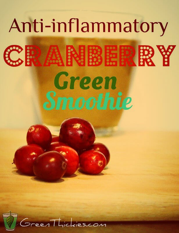 Anti anflammintory cranberry smoothie (Green Smoothie)