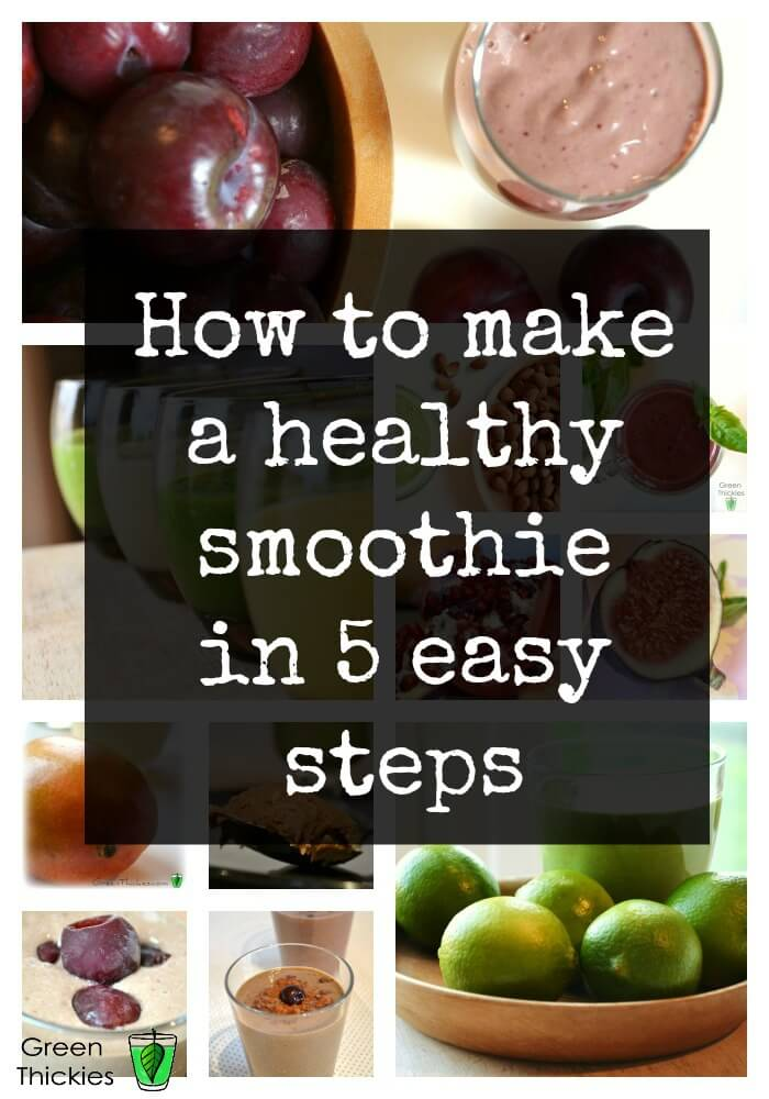How to make a healthy smoothie in 5 easy steps