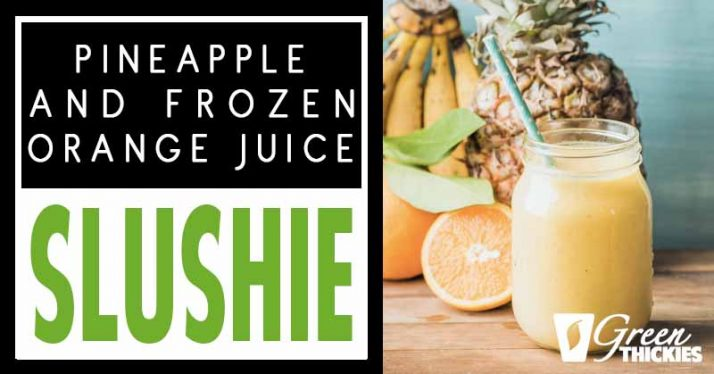 Pineapple and Frozen Orange Juice Smoothie (4 Way Smoothie)