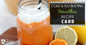 Cold and Flu Busting Smoothie Recipe Card (Inner Freebie Image)