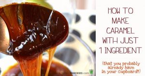 How to make Caramel with just one ingredient that you probably already have in your cupboard