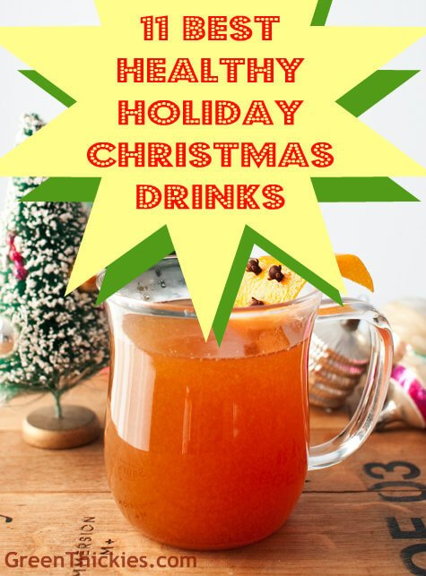 11 Best Healthy Holiday Christmas Drinks