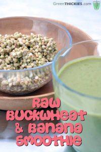 Raw Buckwheat and Banana Smoothie