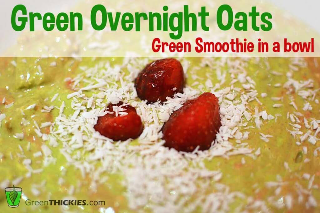 Green Overnight Oats Green Smoothie in a bowl