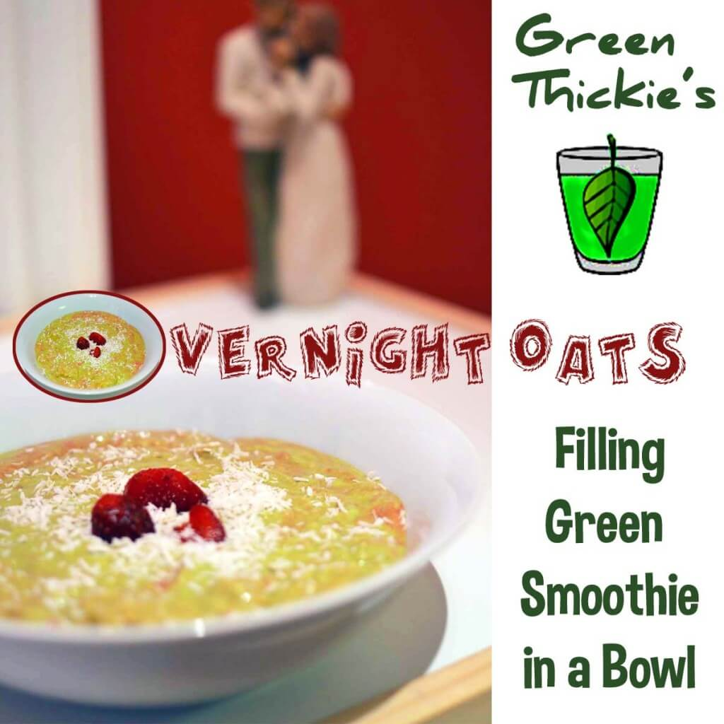 Green Thickies Overnight Oats Green Smoothie in a bowl