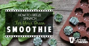 How To Freeze Spinach For Your Green Smoothie