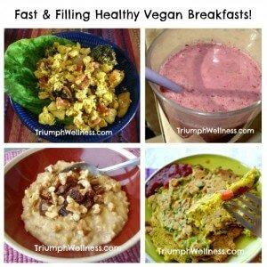 My Top 5 Healthy Vegan Breakfasts