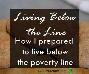Living Below the Line How I prepared to live below the poverty line button