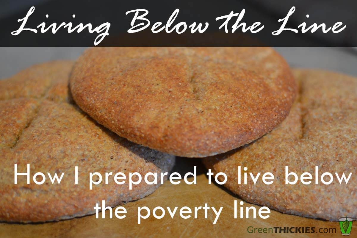 Living Below the Line How I prepared to live below the poverty line
