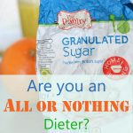 Are you an all or nothing dieter button