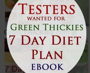 Diet and Recipe Testers wanted for 7 Day Diet Plan ebook button