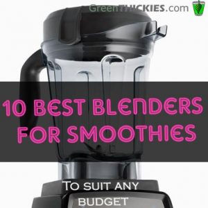 10 best blenders for smoothies to suit any budget. Black Bedroom Furniture Sets. Home Design Ideas