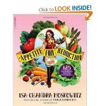 Appetite For Reduction 125 Fast and Filling Low Fat Vegan Recipes Book