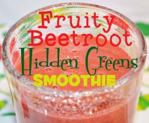 Fruity Beetroot Hidden Greens Smoothie Green Thickie