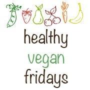 Healthy Vegan Fridays
