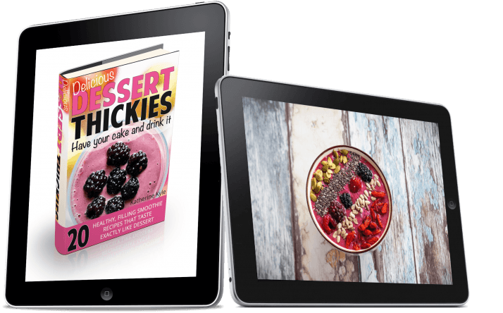 Dessert Thickies Ebook free when you buy the 7 Day Diet Plan