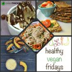 Healthy Vegan Fridays at Green Thickies