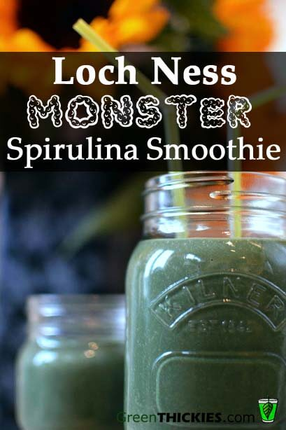 Loch Ness Monster Spirulina Smoothie and Health Benefits of Spirulina