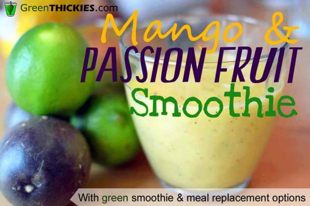 Mango and Passionfruit smoothie Green Thickie