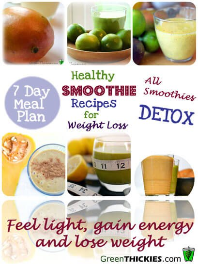 Healthy Smoothie Recipes for Weight Loss 7 Day Diet Detox Meal Plan