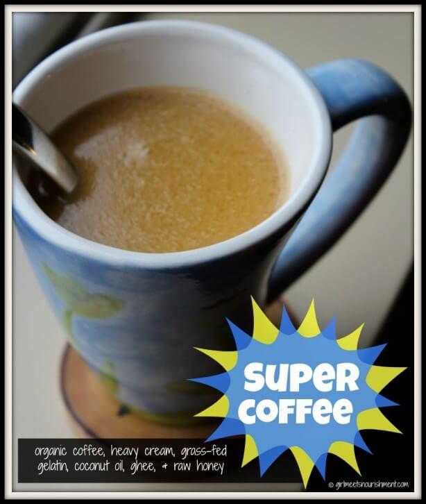 Super Coffee (My Version of Bulletproof Coffee)