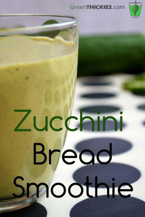 Zucchini Bread Smoothie