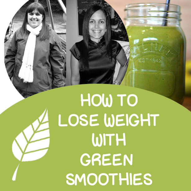 Green Smoothie Weight Loss 101