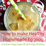 How to make Creamy Healthy Homemade Eggnog