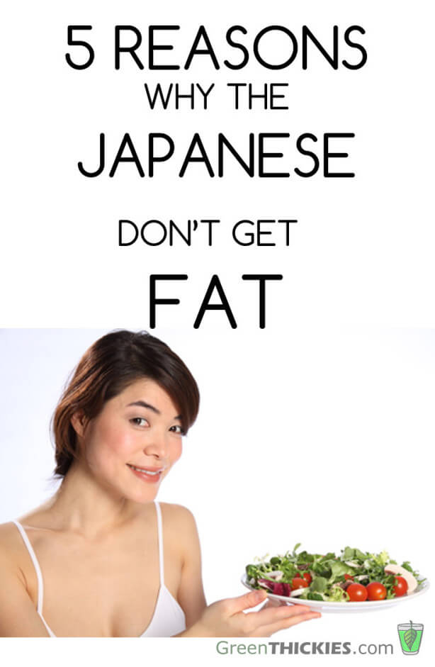 5 Reasons Why The Japanese Dont Get Fat