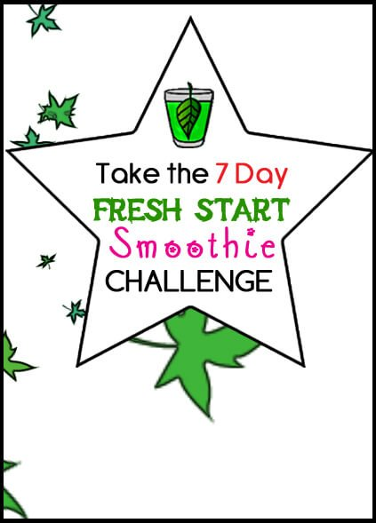 7 Day Fresh Start Smoothie Challenge