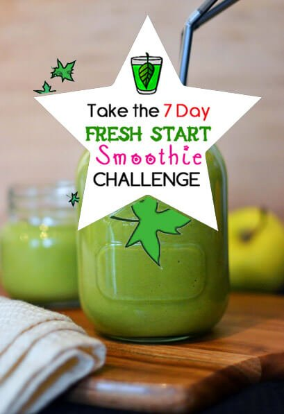 I Challenge You To Take Part In The 7 Day Fresh Start Smoothie Challenge by Green Thickies