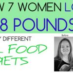 How 7 Women Lost 258 Pounds With Very Different Real Food Diets