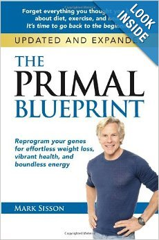 The Primal Blueprint for effortless Weight Loss and Energy Gains