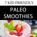 7 Kid Friendly Paleo Smoothies b
