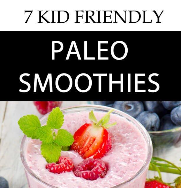 Kid-Friendly Paleo Smoothies