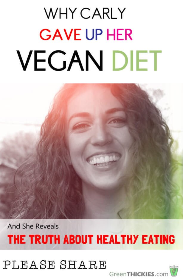 Why Carly Gave Up Her Vegan Diet - And The Truth About Healthy Food